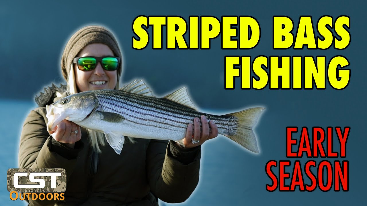 Early Season Striped Bass Fishing