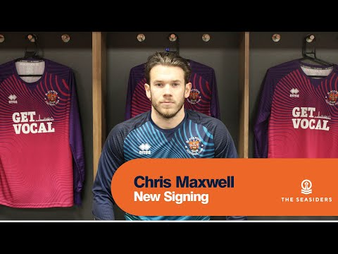 New Signing | Chris Maxwell
