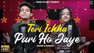 Teri Ichha Puri Ho Jaye - Shawn & Shanon   Hindi Christian Worship Songs   2021   Yeshu Ke Geet