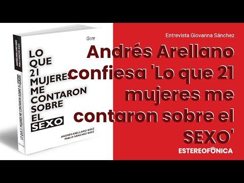 Hablemos de 'Lo que 21 mujeres me contaron sobre el sexo' con Andres Arellano   Estereofonica