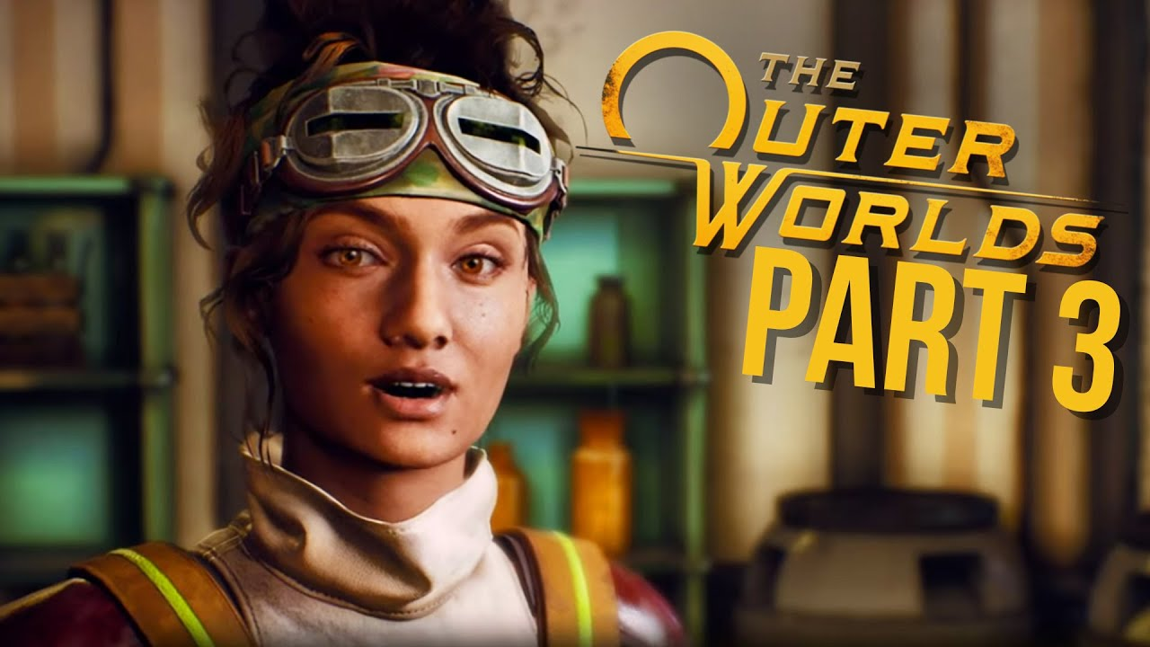 THE OUTER WORLDS Gameplay Walkthrough Part 3 - PARVATI ROMANCE (Full Game)  - YouTube