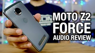 Moto Z2 Force Real Audio Review  Living the dongle life