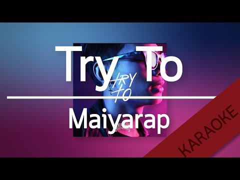 Try To - MAIYARAP [Karaoke] | TanPitch