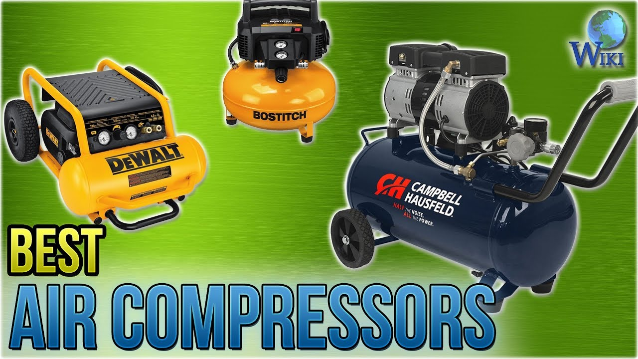 10 Best Air Compressors 2018 Youtube