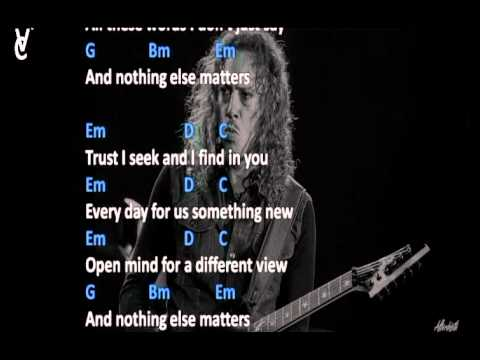 CHORDS AND LYRICS: METALLICA - NOTHING ELSE MATTERS - YouTube