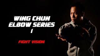 Wing Chun: Elbow Series- #1