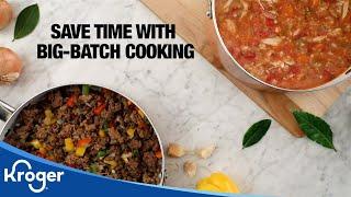 Big-Batch Cooking Recipes │VIDEO │Kroger