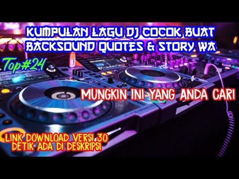 Kumpulan Lagu Dj Buat Backsound Quotes & Story Wa || Lagu Cocok Buat Backsound Quotes || Part#3