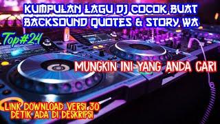 Download Mp3 Kumpulan Lagu Dj Buat Backsound Quotes & Story Wa    Lagu Cocok Buat Backsou