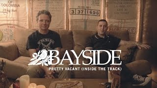 Bayside - Pretty Vacant (Inside The Track)
