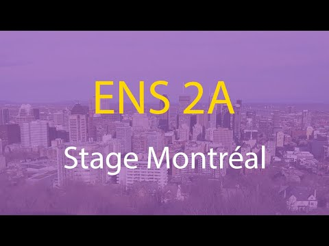 ENS 2A : Stage à Montréal | Mon Parcours #4.6