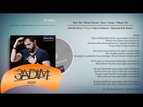 Bahadır Tatlıöz - Masal (Official Lyric Video)