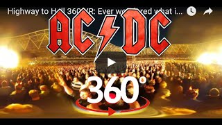 Highway to Hell 360 VR Concert: Ever wondered what it would be like to go to see AC/DC ? Axel Rose thumbnail