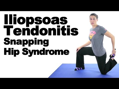 Iliopsoas Tendonitis (Snapping Hip Syndrome) Stretches & Exercises - Ask Doctor Jo