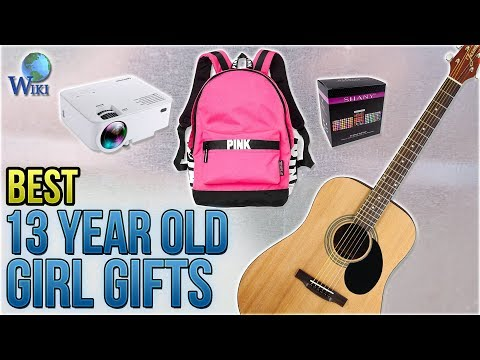 10 Best 13 Year Old Girl Gifts 2018
