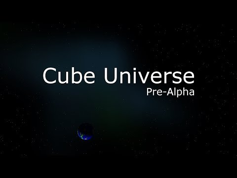 Cube Universe Pre-Alpha Crowdfunding Trailer + FREE DOWNLOAD
