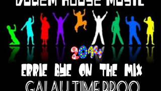 Video DUGEM HOUSE MUSIC GALAU TIME BROO 2014 ERRIE BYE ON THE MIX download MP3, 3GP, MP4, WEBM, AVI, FLV Oktober 2018