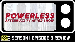 Powerless Season 1 Episode 3 Review w/ Corbin Bernsen | AfterBuzz TV