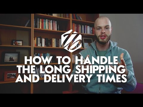 Drop Shipping On Aliexpress — How To Deal With The Long Shipping Times | #206