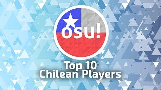 Top 10 Chilean Players osu! (12-06-2017)