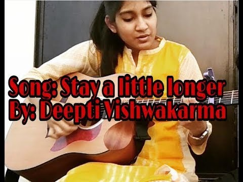 Stay A Little Longer Acoustic Cover Youtube