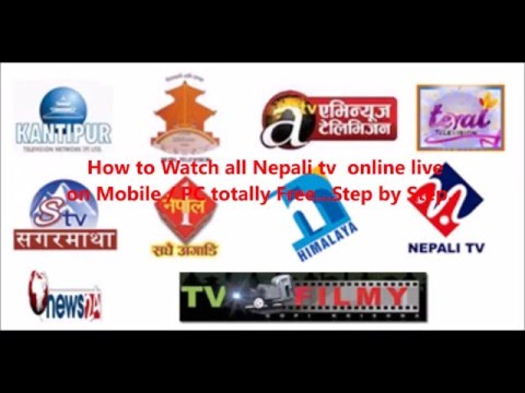 How to watch all Nepali Tv online live Free