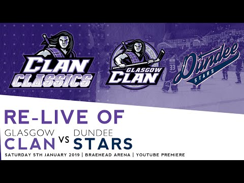 Clan Classics: Glasgow Clan vs Dundee Stars 5/1/19