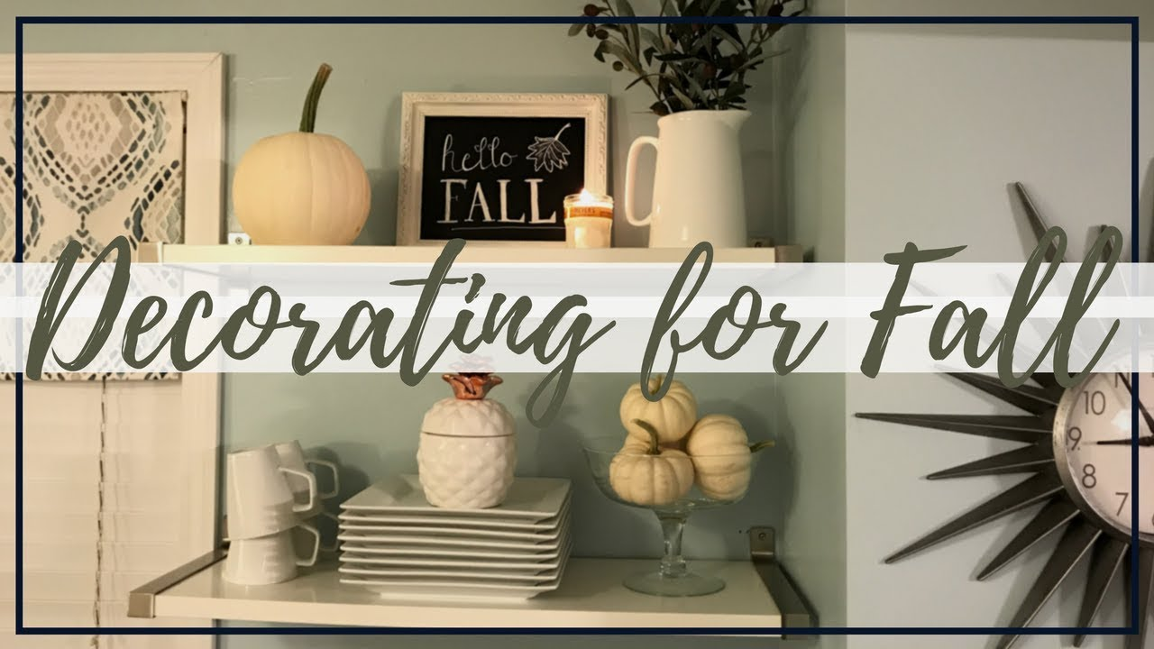 DECORATING FOR FALL 2017