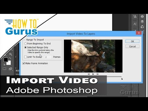 How to Import Video into Adobe Photoshop - CS5 CS6 CC 2018 Video Editing Tutorial