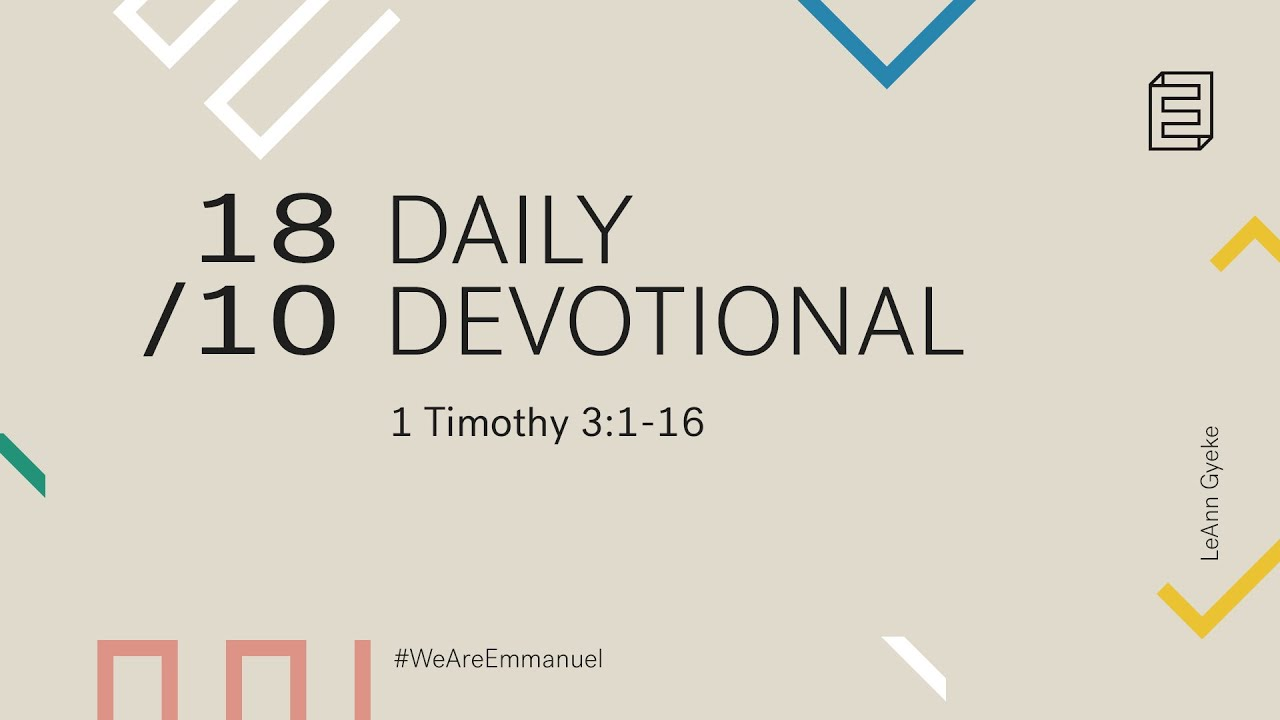 Daily Devotional with LeAnn Gyekye // 1 Timothy 3:1-16 Cover Image