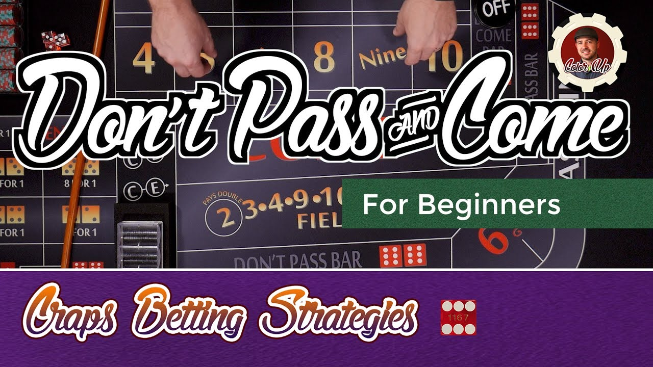 Craps Don T Pass Strategy