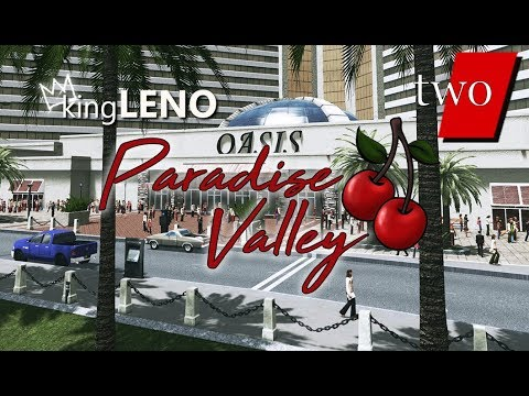 Download Paradise Valley (Ep: 2) The Oasis Hotel & Casino Resort