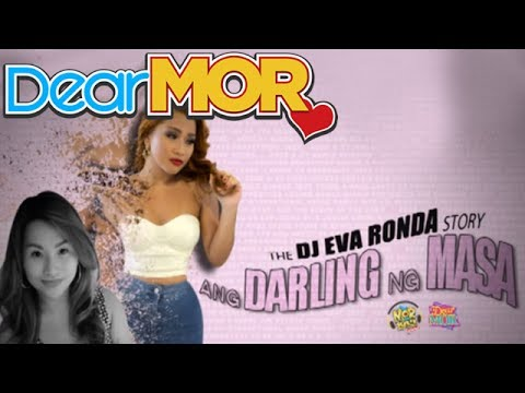 "Dear MOR: ""Ang Darling Ng Masa"" The DJ Eva Ronda Story 07-30-14"