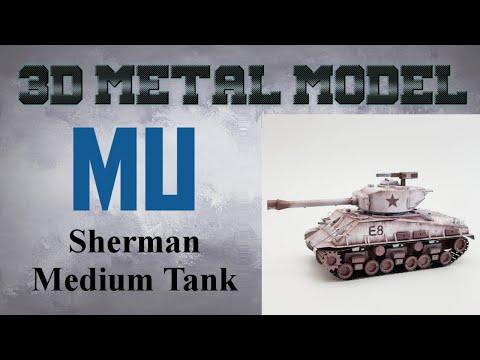 MU Metal Model Build - Sherman Medium Tank