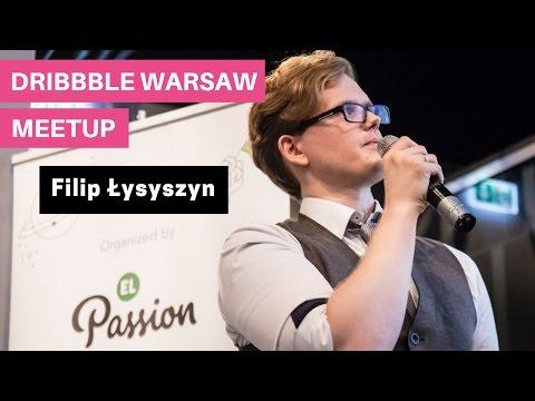 Filip Łysyszyn @ 4. Dribbble Warsaw Meetup - Projektowanie w ponad 40 językach