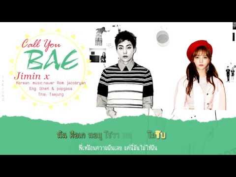 [THAISUB] JIMIN(AOA) - Call You BAE ft. XIUMIN of EXO