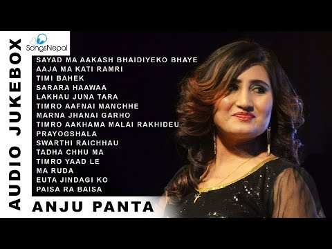 Anju Panta Songs (Audio Jukebox) | Hit Nepali Songs Collection - Anju Panta 2018/2074