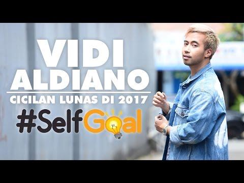 Self Goal Vidi Aldiano - Lunasi Cicilan Hingga Soal Cinta