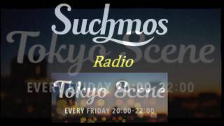 "TOKYO SCENE ""Suchmos Radio"" ① 2017.01.06 OA @TokyoScene 1月のマンス..."