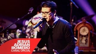 Popurri - Jesús Adrián Romero — #SoplandoVida