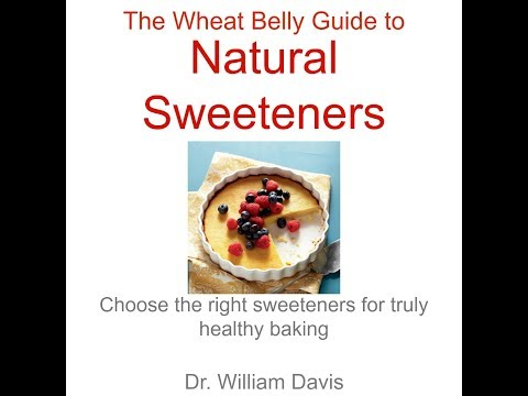 The Wheat Belly Guide to Natural Sweeteners