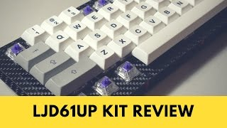 LJD61UP Mechanical Keyboard Kit Review