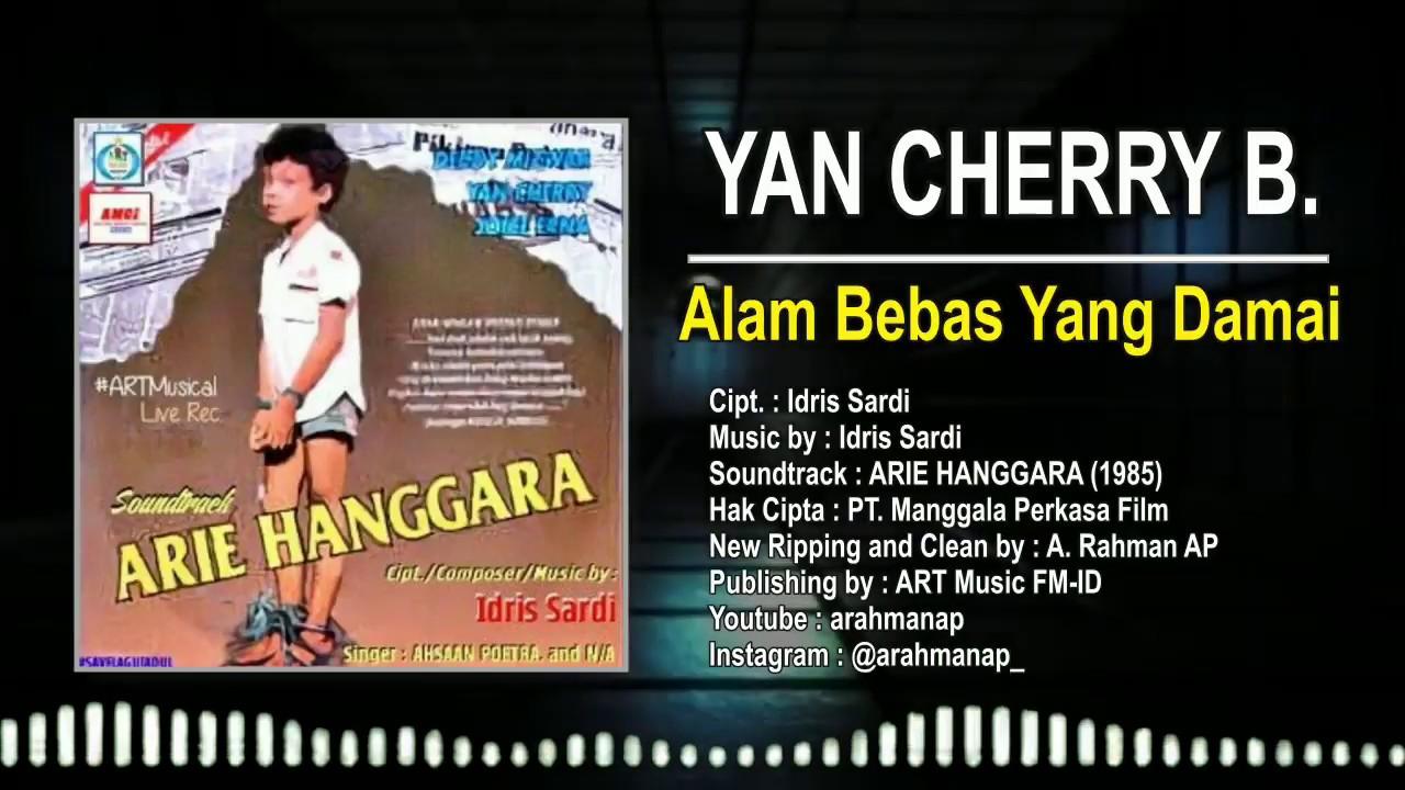 YAN CHERRY BUDIONO - ALAM BEBAS YANG DAMAI (OST ARIE HANGGARA) | OFFICIAL AUDIO BEST REQUEST #1