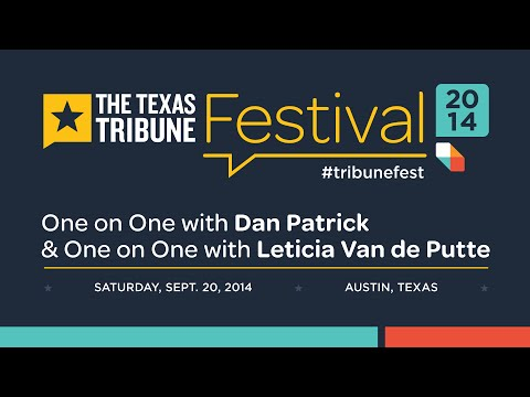 One-on-One with Dan Patrick and One-on-One with Leticia Van de Putte