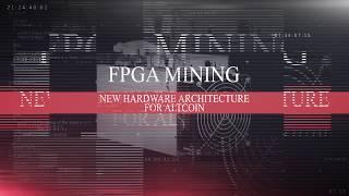 How To Mine With Fpga