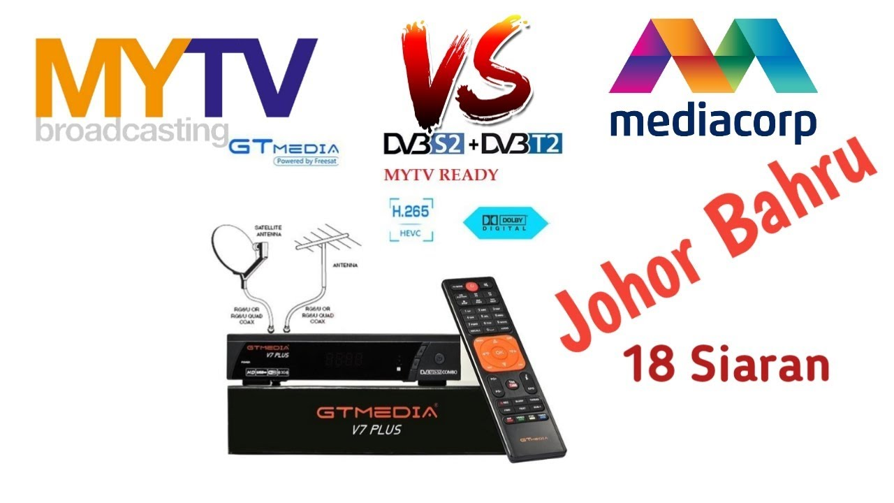 DVB-T2 MYTV + Mediacorp Broadcasting, Johor Bahru, Malaysia