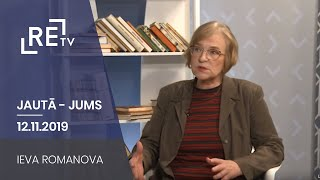 Jautā - Jums. Ieva Romanova (12.11.2019.)