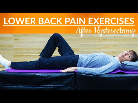 4 Physio Exercises for Relieving Lower Back Pain After Hysterectomy (Safe Home Routine)