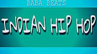 Free Indian Hip Hop Beats 2019 || Baba Beats