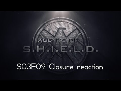 Agents of SHIELD S03E09 Closure reaction